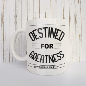 Mok met tekst Destined for greatness