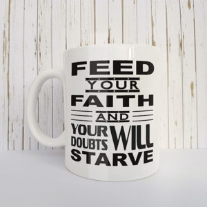 Mok met tekst Feed your faith