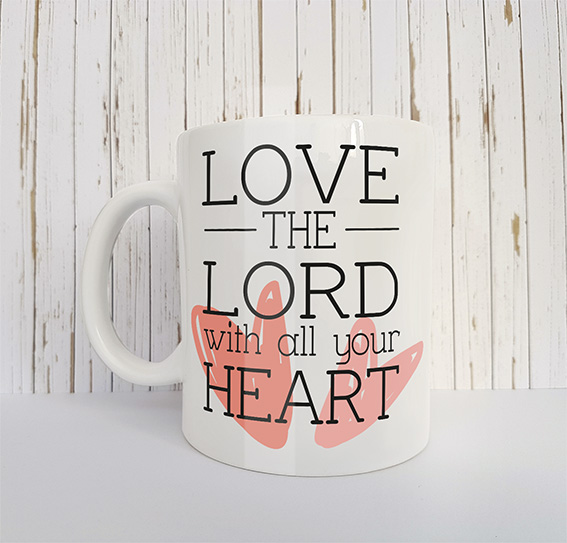 Mok met tekst Love the Lord with all your heart