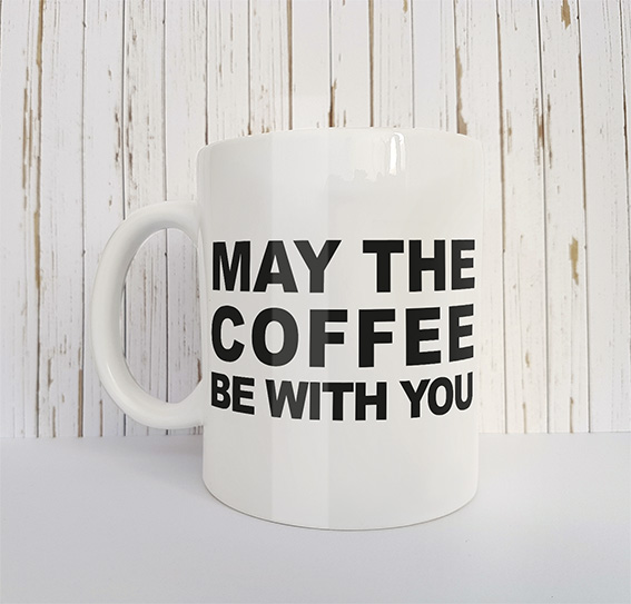 Mok met tekst May the coffee be with you