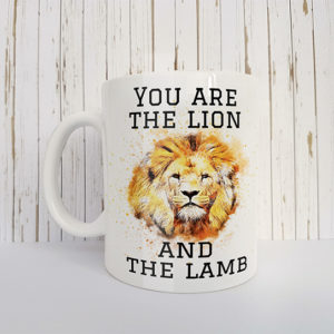 Mok met tekst You are the Lion and the Lamb