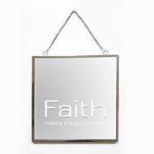 Spiegel Faith met tekst Faith makes things possible