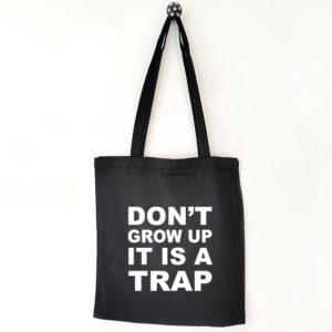 Katoenen tas met tekst Don't grow up