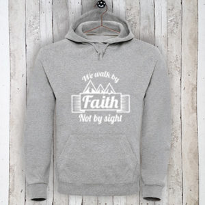 Hoodie met tekst We walk by faith