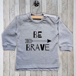 Sweater met tekst Be brave