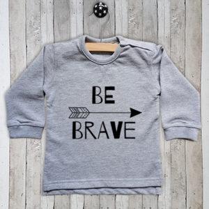 Sweater met tekst Be brave