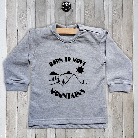 Sweater met tekst Born to move mountains
