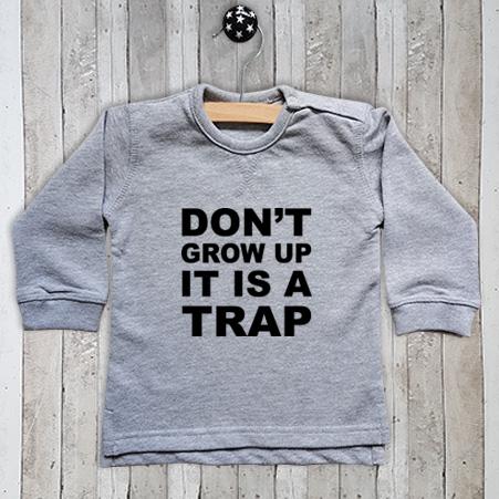 Sweater met tekst Don't grow up