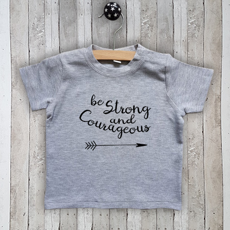 T-shirt met tekst Be strong and courageous