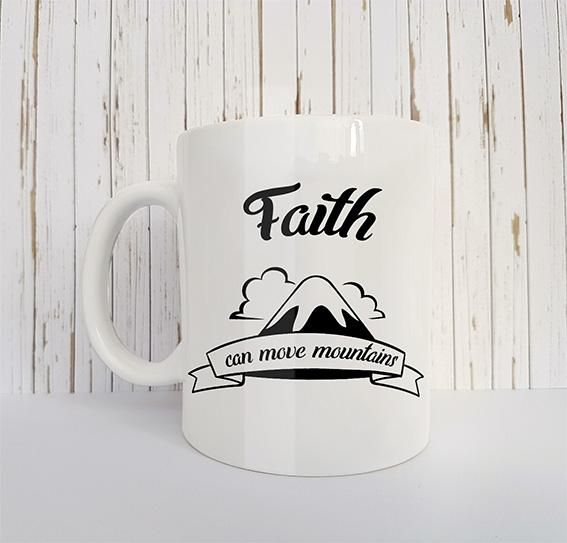 Mok met tekst Faith can move a mountain