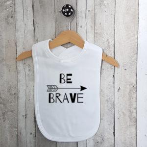 Slabbetje Be brave