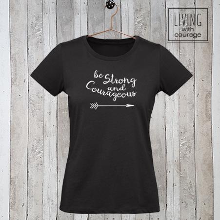 Christelijk T-Shirt Be strong and courageous