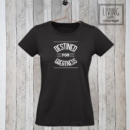 Christelijk T-Shirt Destined for Greatness
