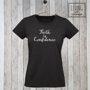 Christelijk T-Shirt Faith is confidence