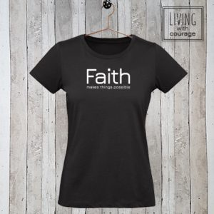 Dames stretch t-shirt Faith makes things possible