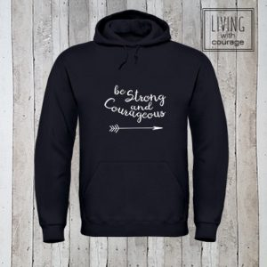 Christelijke Hoodie Be strong and courageous