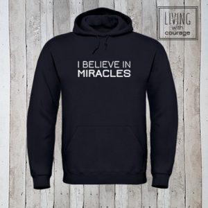 Christelijke Hoodie I believe in miracles
