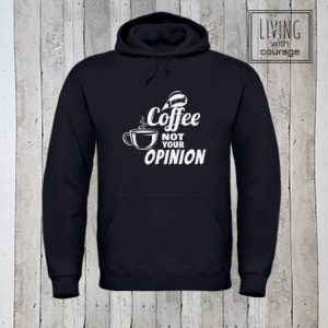 Hoodie I want coffee