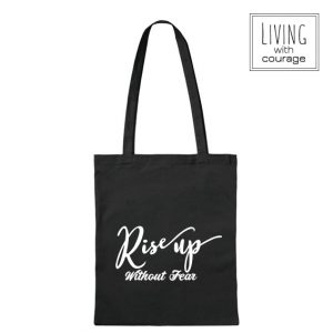 Katoenen Tas Rise up without fear