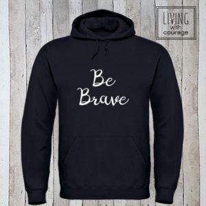 Christelijke Hoodie Be Brave