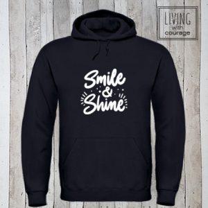 Hoodie Smile and shine