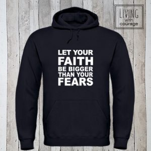 Hoodie Let your Faith be bigger