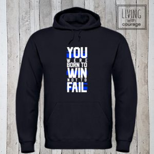 Hoodie Born to win