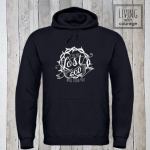 Christelijke Hoodie If you are lost