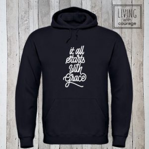 Christelijke Hoodie It is all starts with grace