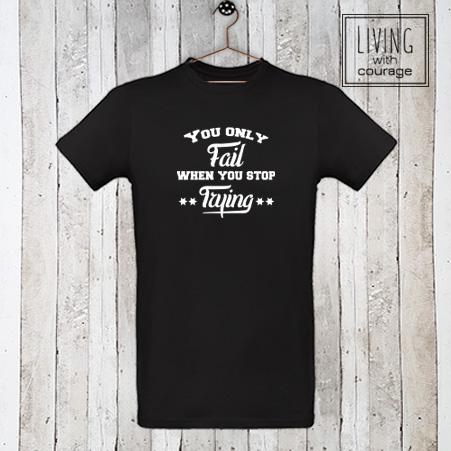 Heren Organic T-Shirt You only fail
