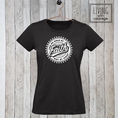 Christelijk T-Shirt We walk by faith