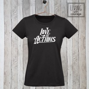 Christelijk T-Shirt Love is actions