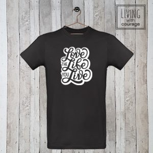 Heren Organic T-Shirt Love the life you live