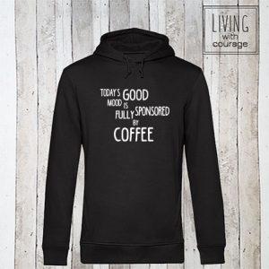 Organic Hoodie Good mood sponsored by coffee