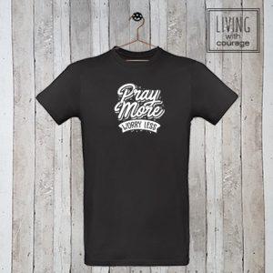 Christelijk T-Shirt Pray more