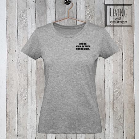 Christelijk T-Shirt Walk by faith