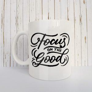 Mok Focus on the good
